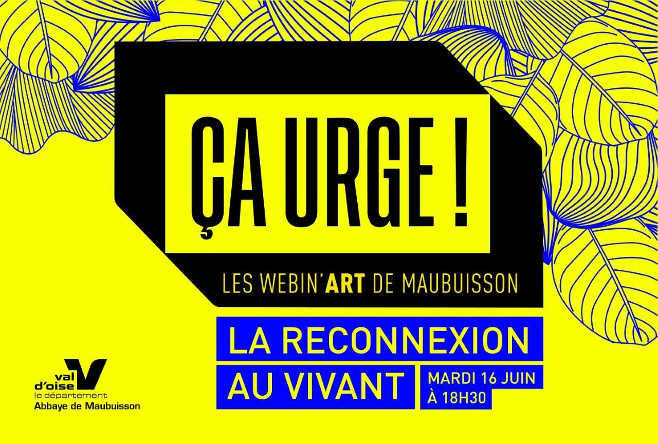 Ça urge! Les Webin'art de Maubuisson - La reconnexion au vivant!